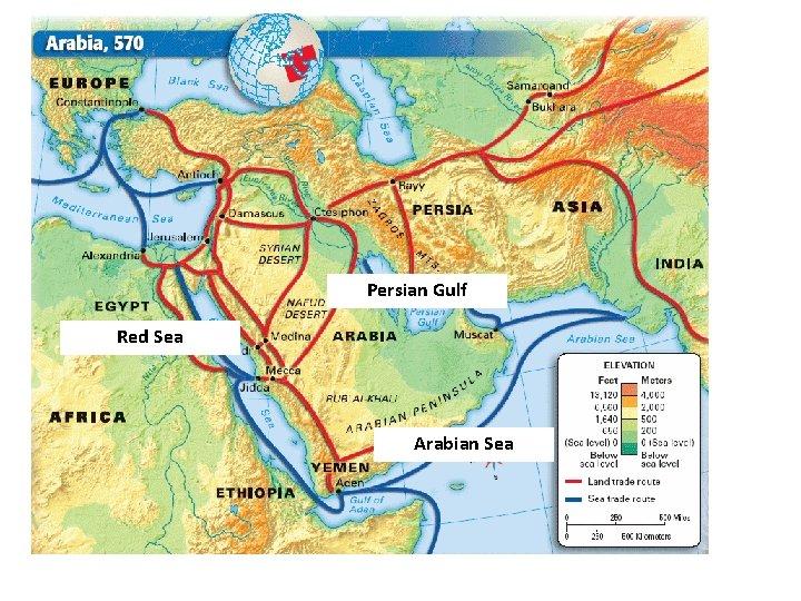 Persian Gulf Red Sea Arabian Sea