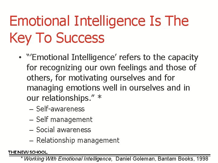 """Emotional Intelligence Is The Key To Success • """"'Emotional Intelligence' refers to the capacity"""