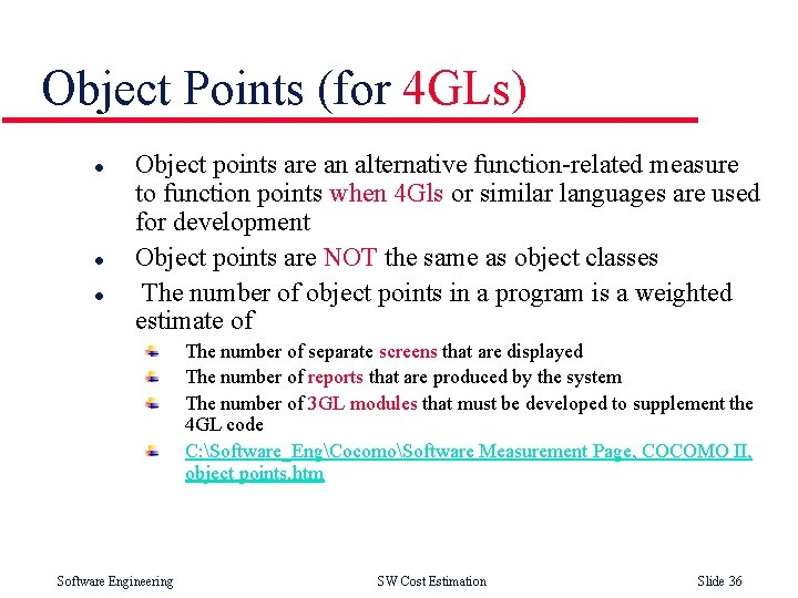 Object Points (for 4 GLs) l l l Object points are an alternative function-related