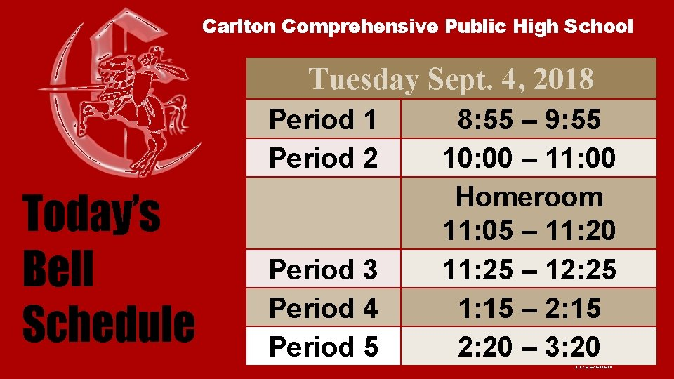 Carlton Comprehensive Public High School Tuesday Sept. 4, 2018 Period 1 Period 2 Today's
