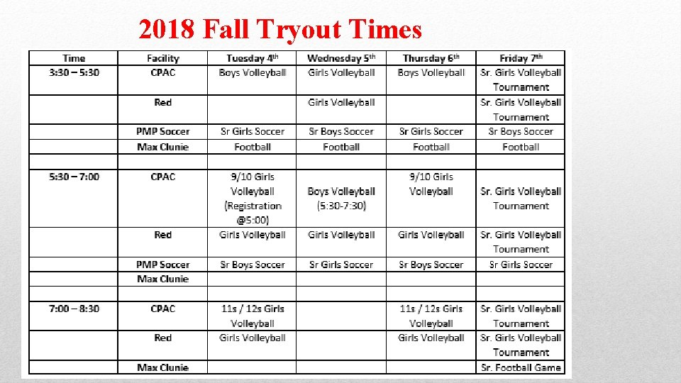 2018 Fall Tryout Times
