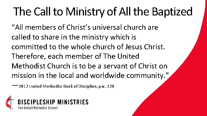 """The Call to Ministry of All the Baptized """"All members of Christ's universal church"""