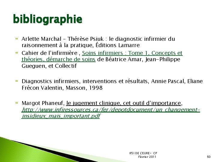 bibliographie Arlette Marchal – Thérèse Psiuk : le diagnostic infirmier du raisonnement à la