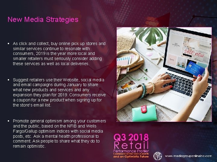 New Media Strategies § As click and collect, buy online pick up stores and