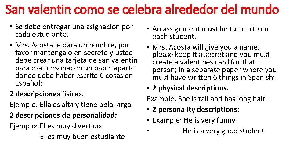 San valentin como se celebra alrededor del mundo • Se debe entregar una asignacion