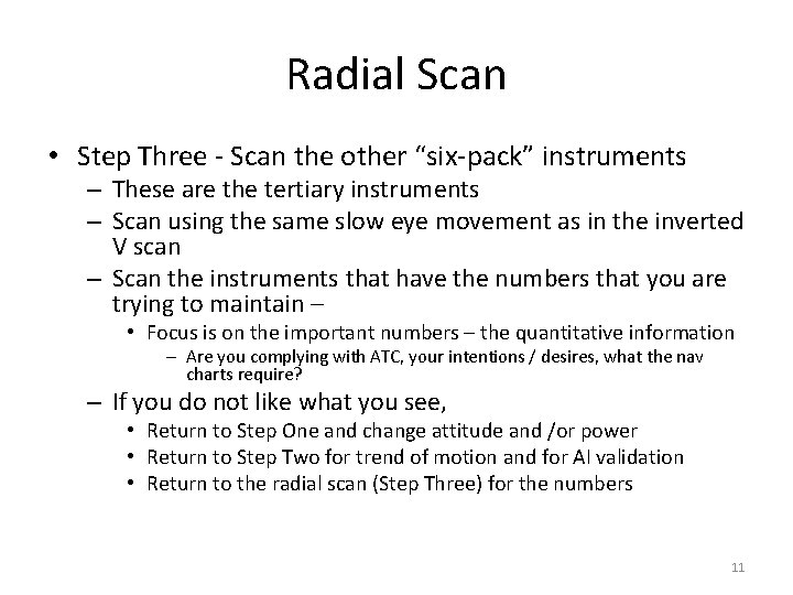 """Radial Scan • Step Three - Scan the other """"six-pack"""" instruments – These are"""