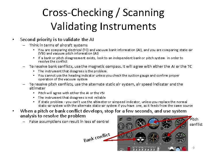 Cross-Checking / Scanning Validating Instruments • Second priority is to validate the AI –
