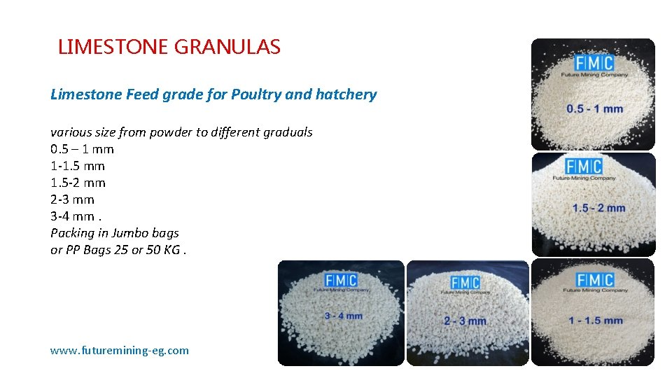 LIMESTONE GRANULAS Limestone Feed grade for Poultry and hatchery various size from powder to