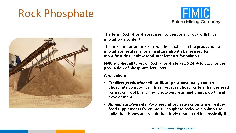 Rock Phosphate The term Rock Phosphate is used to denote any rock with high