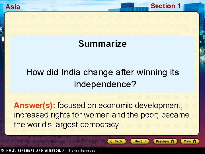 Section 1 Asia Summarize How did India change after winning its independence? Answer(s): focused