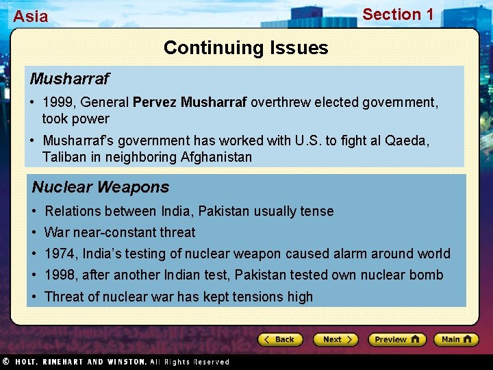 Section 1 Asia Continuing Issues Musharraf • 1999, General Pervez Musharraf overthrew elected government,
