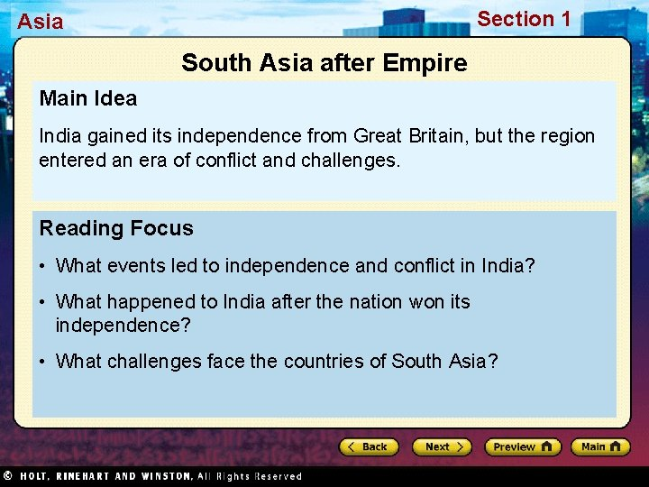 Section 1 Asia South Asia after Empire Main Idea India gained its independence from