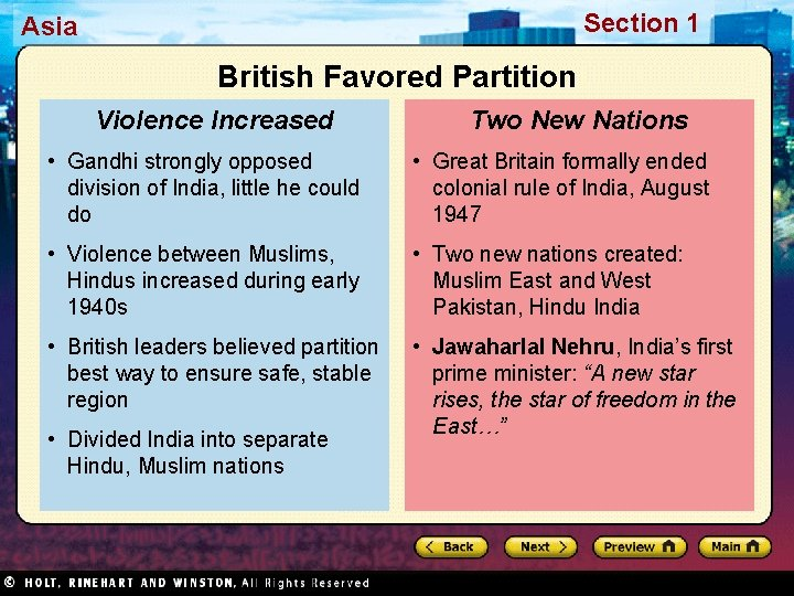 Section 1 Asia British Favored Partition Violence Increased Two New Nations • Gandhi strongly