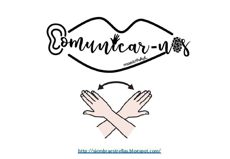 http: //siembraestrellas. blogspot. com/
