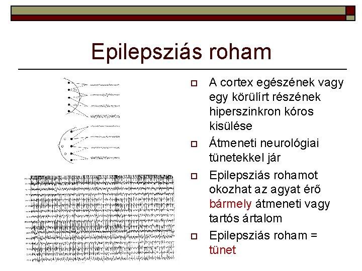 epilepsziás roham és látás