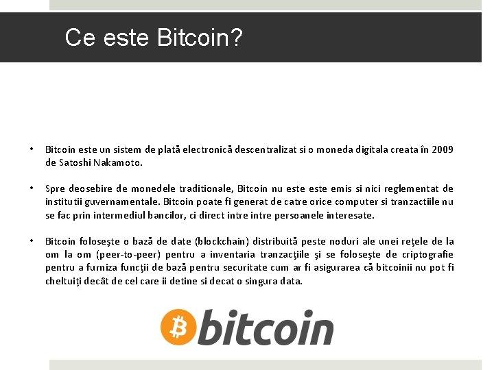 bitcoin este un sistem de plată descentralizat