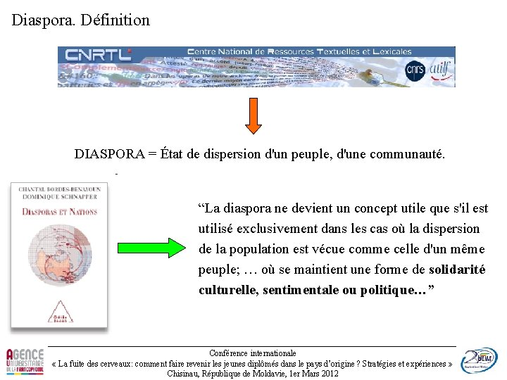"""Diaspora. Définition DIASPORA = État de dispersion d'un peuple, d'une communauté. """"La diaspora ne"""