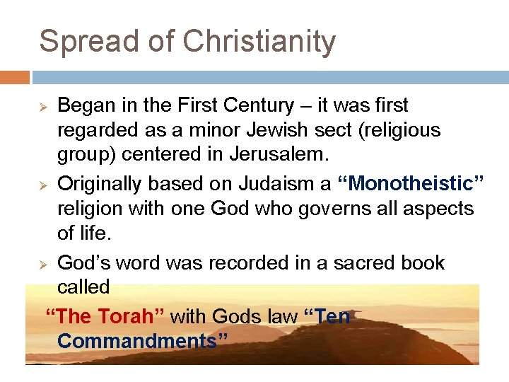 Spread of Christianity Began in the First Century – it was first regarded as