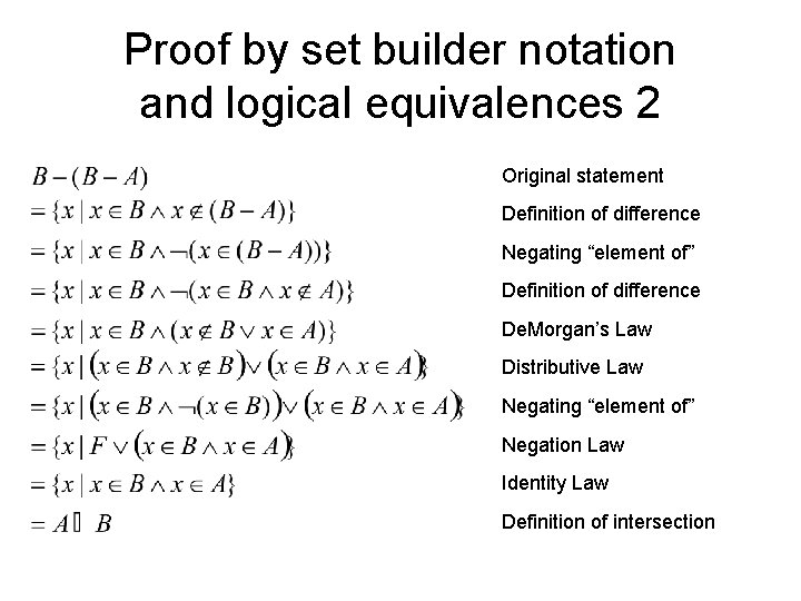 Proof by set builder notation and logical equivalences 2 Original statement Definition of difference