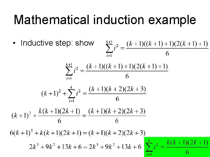 Mathematical induction example • Inductive step: show