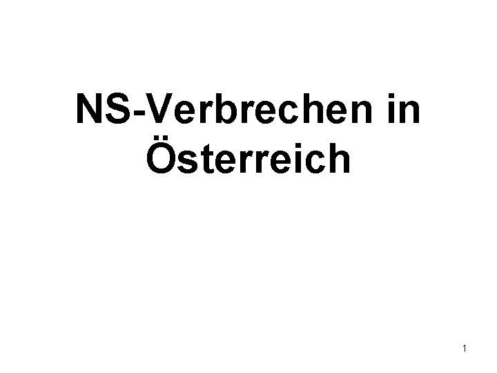 NS-Verbrechen in Österreich 1