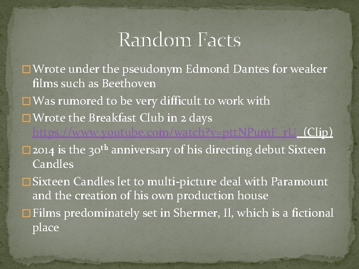 Random Facts � Wrote under the pseudonym Edmond Dantes for weaker films such as