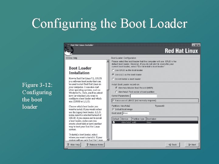 Configuring the Boot Loader Figure 3 -12: Configuring the boot loader
