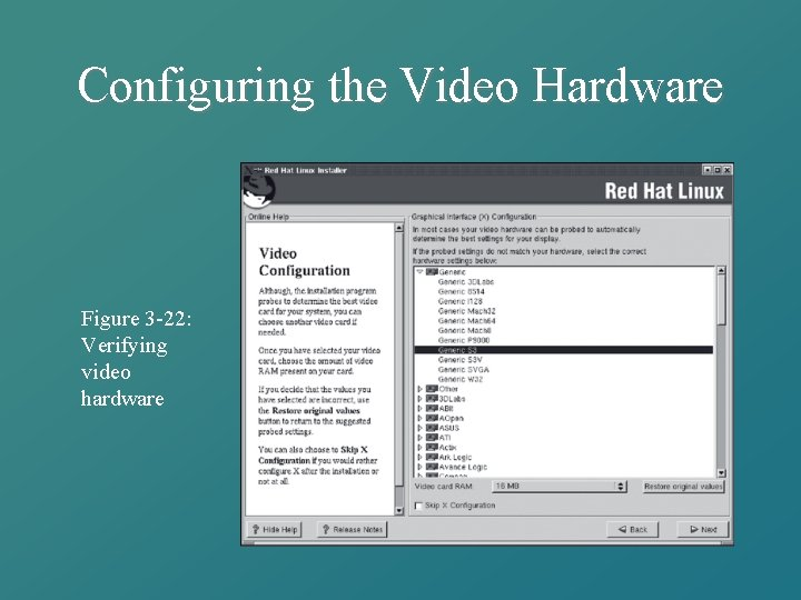 Configuring the Video Hardware Figure 3 -22: Verifying video hardware