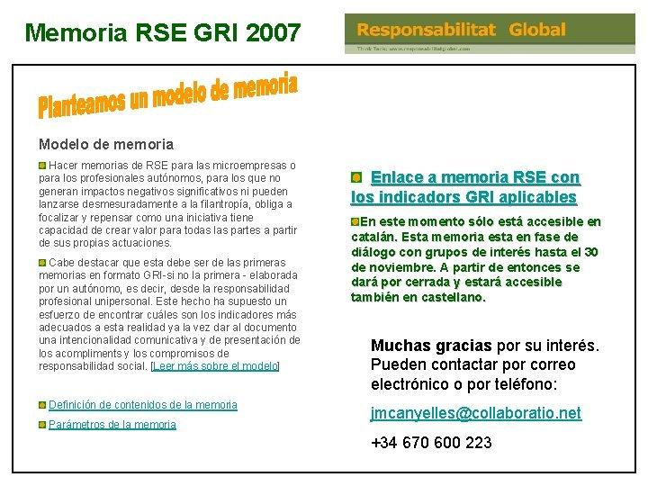 Memoria RSE GRI 2007 Modelo de memoria Hacer memorias de RSE para las microempresas