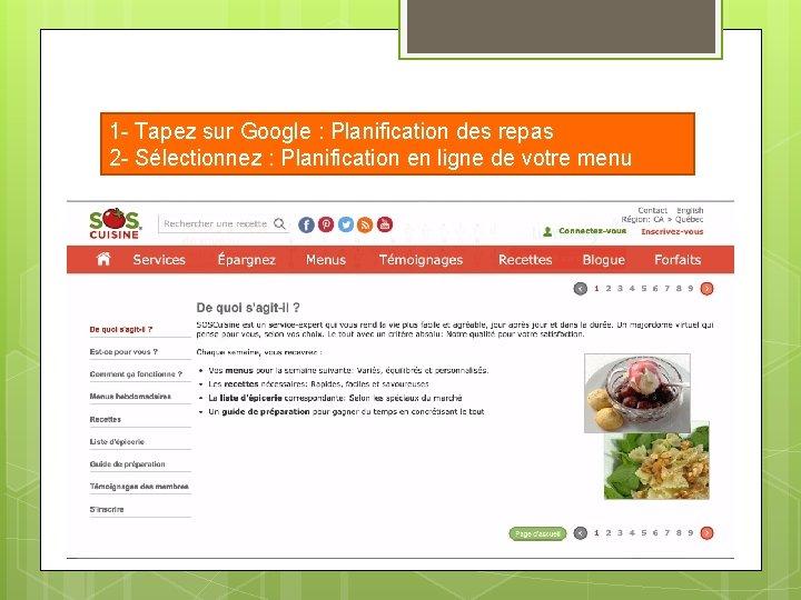 1 - Tapez sur Google : Planification des repas 2 - Sélectionnez : Planification