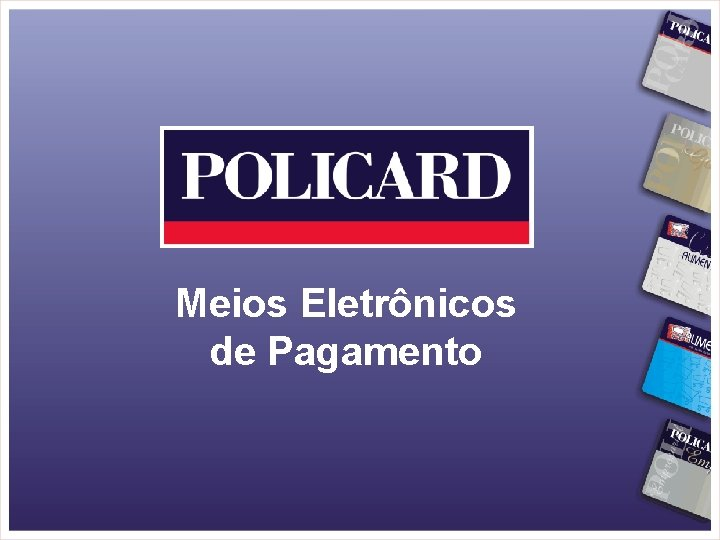 Meios Eletrônicos de Pagamento