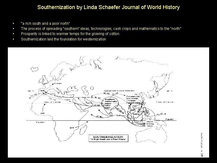 Southernization by Linda Schaefer Journal of World History • • by Lynda Shaffer Journal