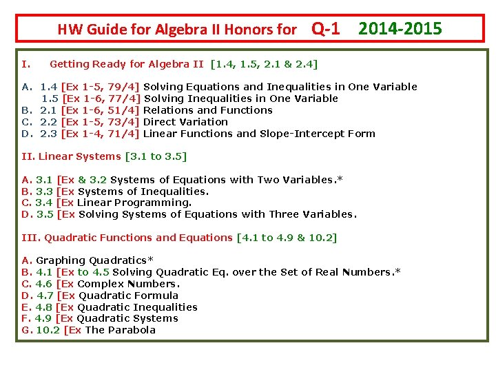 HW Guide for Algebra II Honors for Q-1 I. 2014 -2015 Getting Ready for