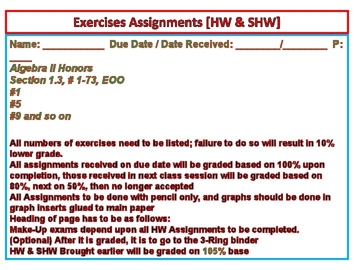 Exercises Assignments [HW & SHW] Name: ______ Due Date / Date Received: ____/____ P: