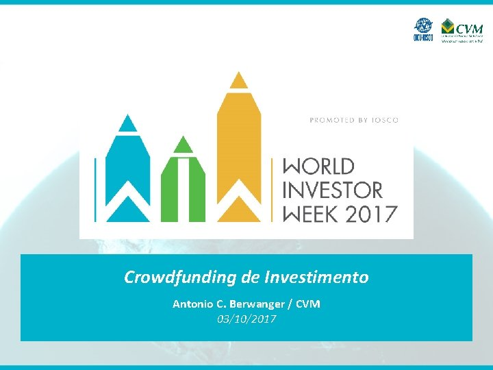 Crowdfunding de Investimento Antonio C. Berwanger / CVM 03/10/2017