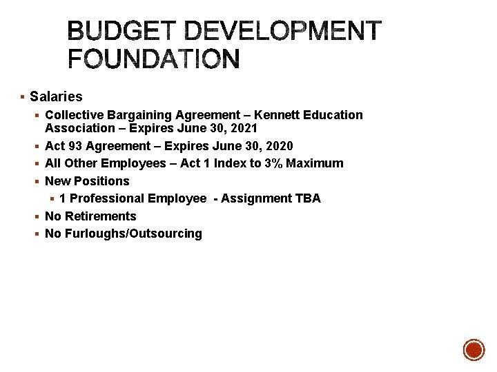 § Salaries § Collective Bargaining Agreement – Kennett Education Association – Expires June 30,