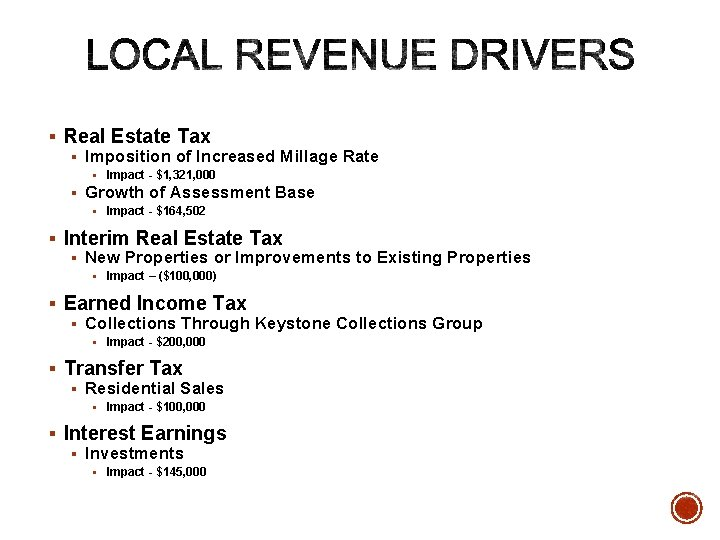 § Real Estate Tax § Imposition of Increased Millage Rate § Impact - $1,