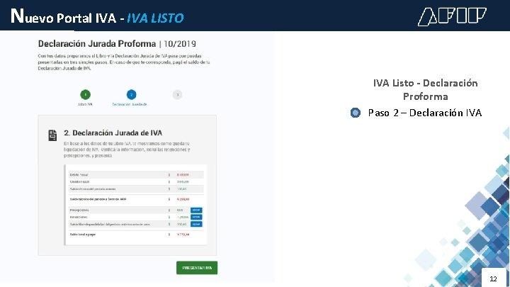 Nuevo Portal IVA - IVA LISTO IVA Listo - Declaración Proforma Paso 2 –