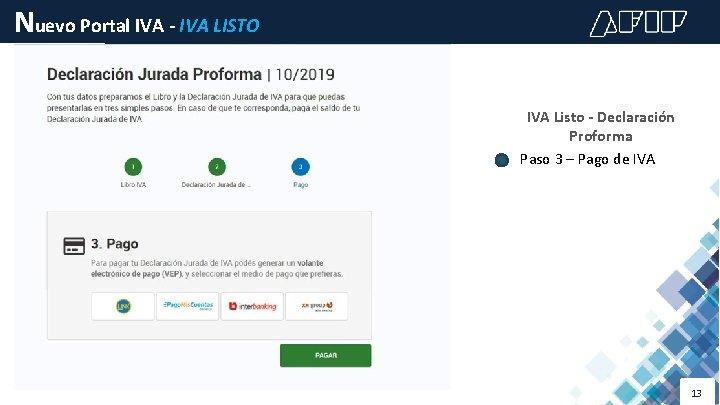 Nuevo Portal IVA - IVA LISTO IVA Listo - Declaración Proforma Paso 3 –