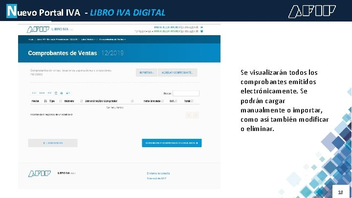 Nuevo Portal IVA - LIBRO IVA DIGITAL Se visualizarán todos los comprobantes emitidos electrónicamente.