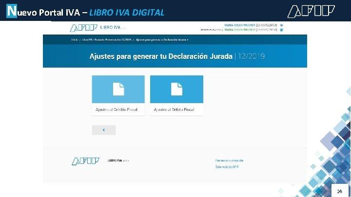 Nuevo Portal IVA – LIBRO IVA DIGITAL 24