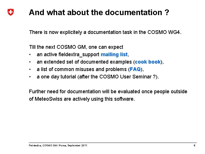 And what about the documentation ? There is now explicitely a documentation task in