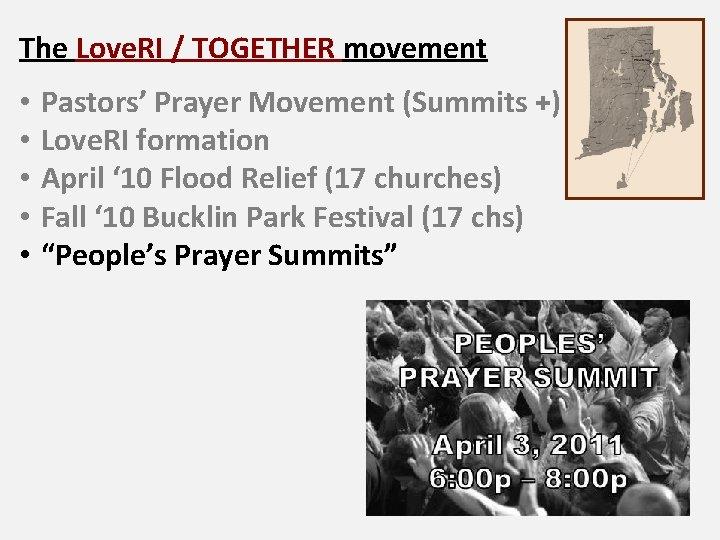 The Love. RI / TOGETHER movement • • • Pastors' Prayer Movement (Summits +)