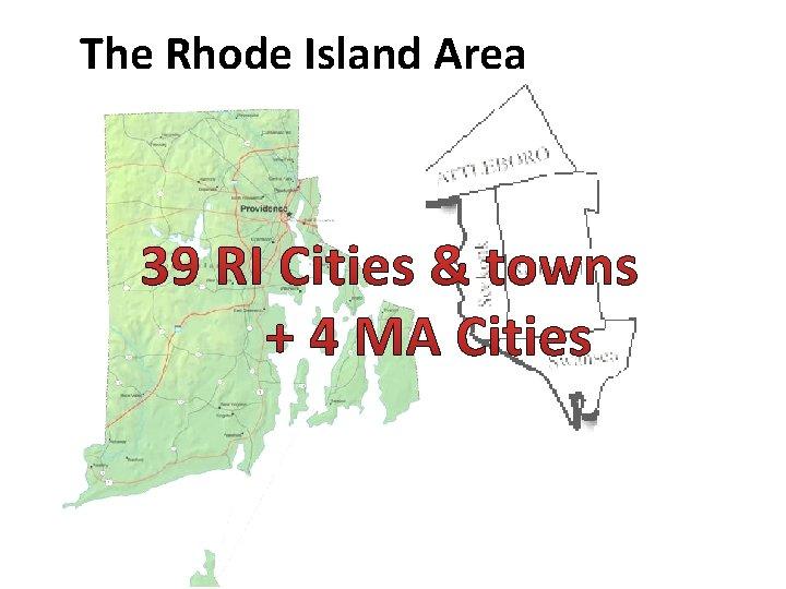 The Rhode Island Area