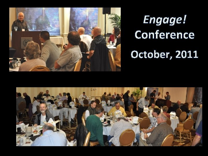 Engage! Conference October, 2011