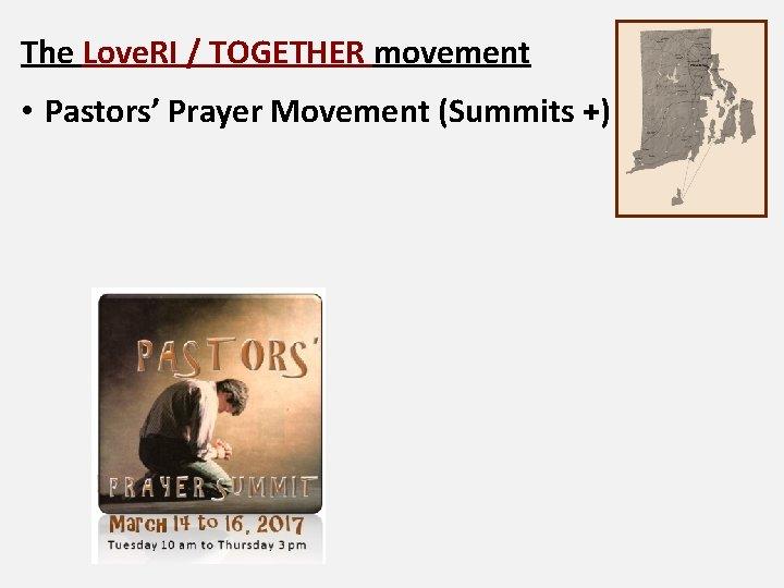 The Love. RI / TOGETHER movement • Pastors' Prayer Movement (Summits +)