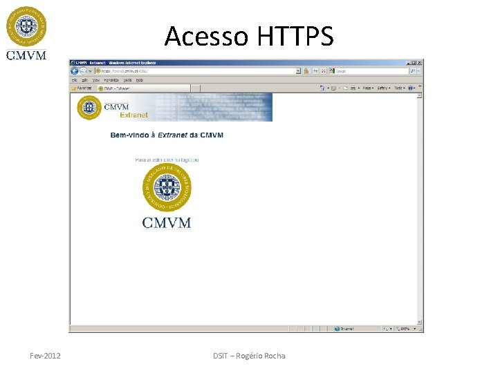 Acesso HTTPS Fev-2012 DSIT – Rogério Rocha