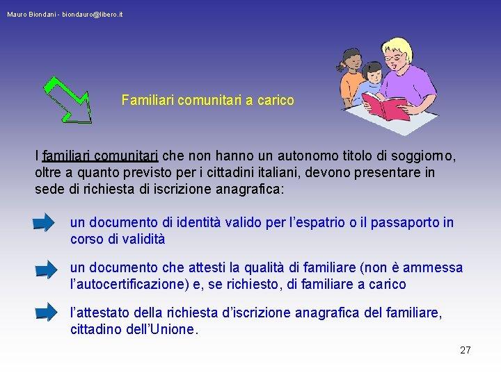 Cittadini Comunitari Iscrizione Anagrafica E Attestati Mauro Biondani