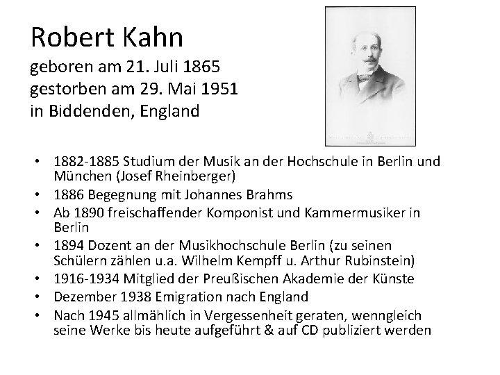 Robert Kahn geboren am 21. Juli 1865 gestorben am 29. Mai 1951 in Biddenden,