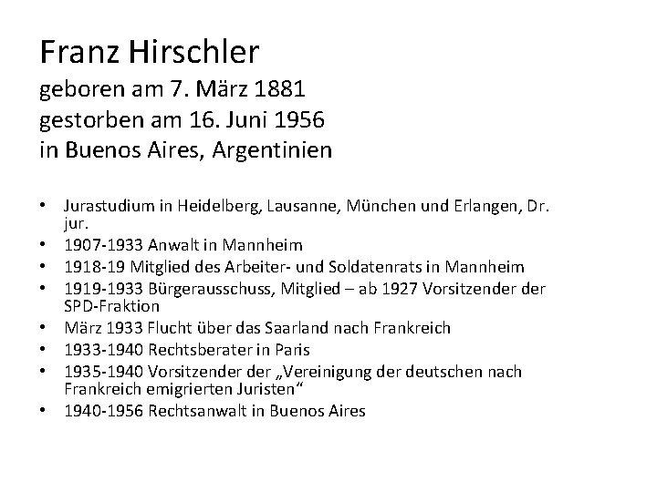 Franz Hirschler geboren am 7. März 1881 gestorben am 16. Juni 1956 in Buenos